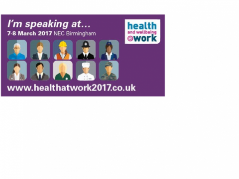 'Health and Wellbeing at Work 2017' conference, held at Birmingham NEC on 7-8 March - promotional image